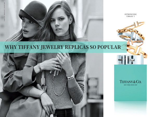 Why Are The Tiffany Replica Selling at ZAG So Popular in USA